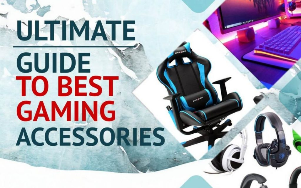 the best gaming accessories